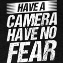 Have Camera No Fear Photography Birthday G T-Shirt