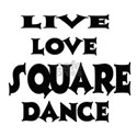 Live Love Square Dance Shirt