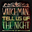 Watchman, Tell Us Of The Night T-Shirt