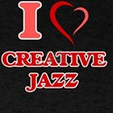 I Love CREATIVE JAZZ T-Shirt