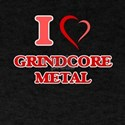 I Love GRINDCORE METAL T-Shirt