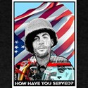 How have you served? T-Shirt
