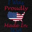I Was Proudly Made In USA Memorial Day T-Shirt