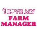 I love my Farm Manager T-Shirt