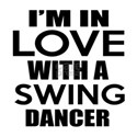 I Am In Love With Swing Dancer White T-Shirt