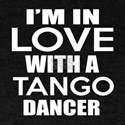 I Am In Love With Tango Dancer T-Shirt