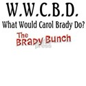 What Would Carol Brady Do? White T-Shirt