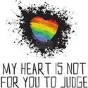 My Heart is Not for You to Judge T-Shirt