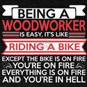 Being Woodworker Easy Riding Bike Except B T-Shirt