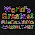 Worlds Greatest FUNDRAISING CONSULTANT T-Shirt