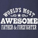 World's Most Awesome Father & Firefighter